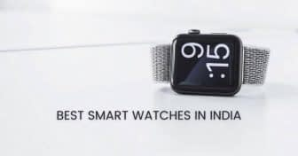 The Best Smartwatches In India To Buy (November 2020)