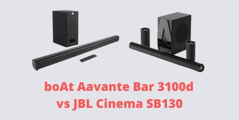 boat Aavante bar 3100D VS JBL Cinema S130