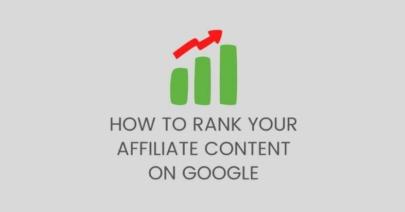 9 tips to get your affiliate content rank on google