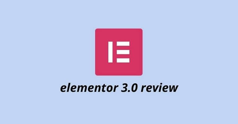 elementor 3.0 review